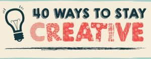 40 Ways to Stay Creative – Infographic