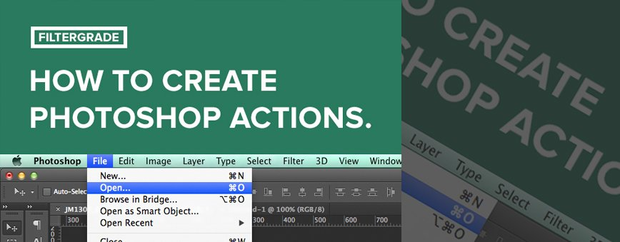 how to create your own Photoshop actions