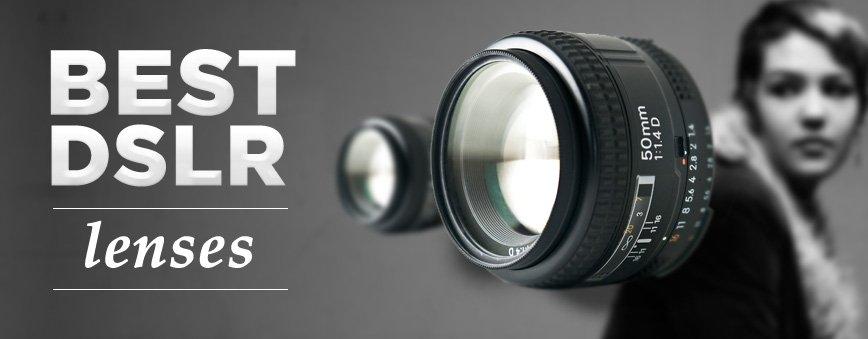Best DSLR Photography Lenses