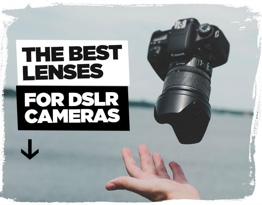 best-lenses-for-dslr-cameras-guide