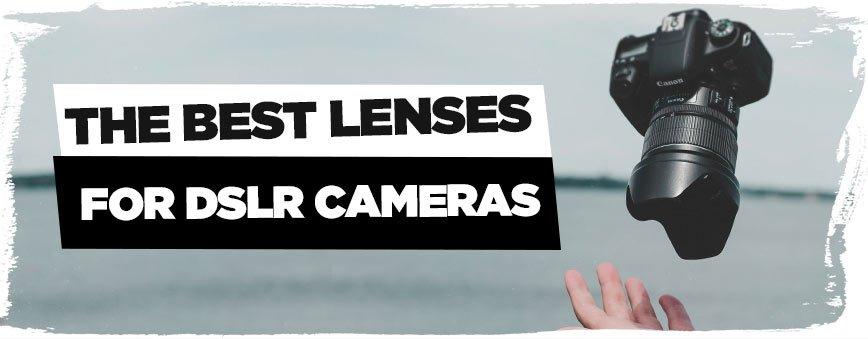 best-lenses-for-dslr-cameras
