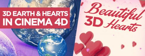 3D Earth and Hearts in Cinema 4D