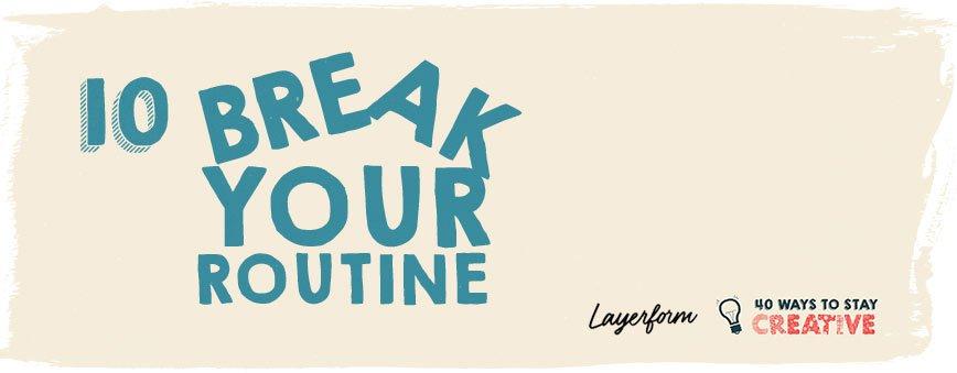 break-your-routine