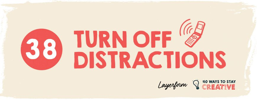 turn-off-distractions