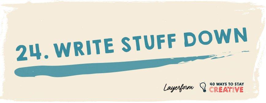 write-stuff-down