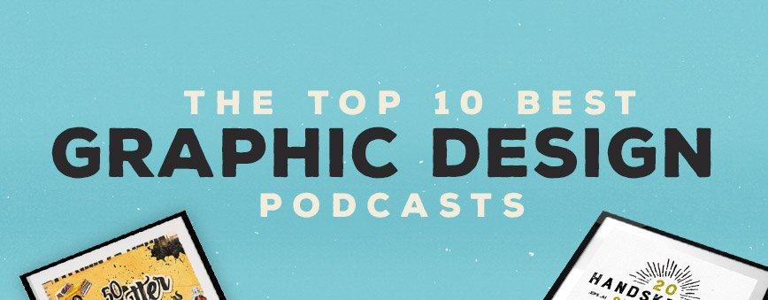 Top-10-Graphic-Design-Podcasts