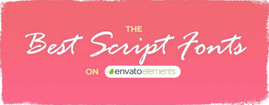 best-script-fonts-on-envato-elements