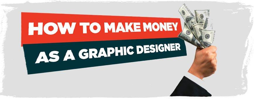 how-to-make-money-as-a-graphic-designer