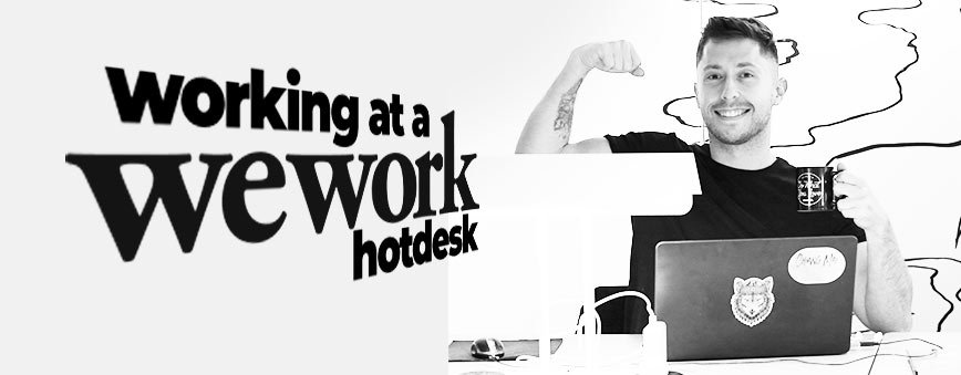 working-at-a-wework-hotdesk