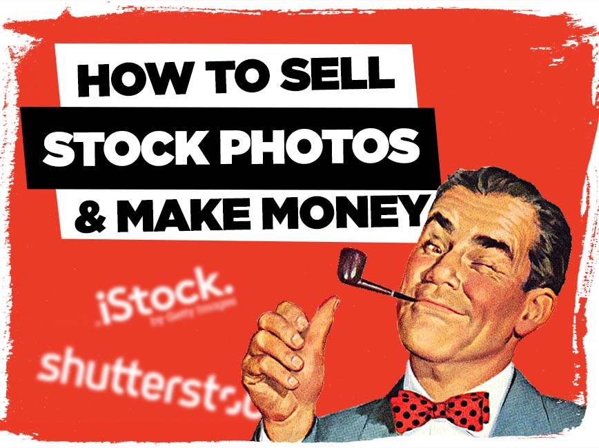 how-to-sell-stock-photos-and-make-money-2
