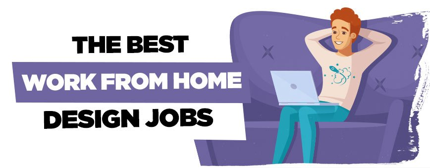 The Best Work From Home Graphic Design Jobs Layerform Design Co