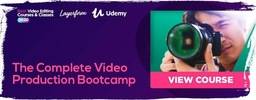 The-Complete-Video-Production-Bootcamp