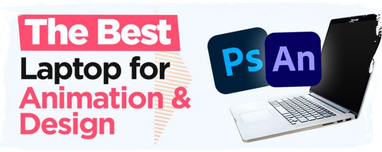 best-laptop-for-animation-and-graphic-design